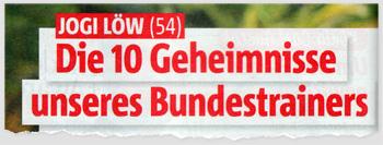 Jogi Löw (54) - Die 10 Geheimnisse unseres Bundestrainers