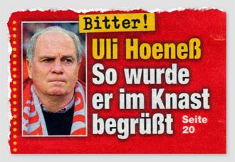 Bitter! Uli Hoeneß - So wurde er im Lnast begrüßt