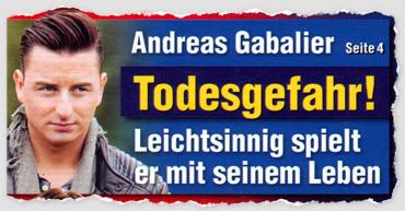 Andreas Gabalier - Todesgefahr! Leichtsinnig spielt er mit seinem Leben