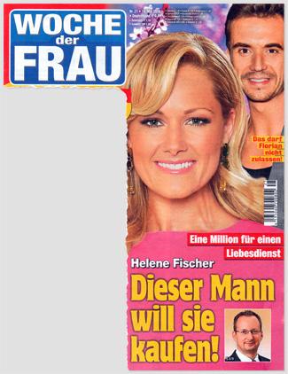 Einne Million für einen Liebesdienst - Helene Fischer - Dieser Mann will sie kaufen!