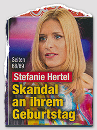 Stefanie Hertel - Skandal an ihrem Geburtstag