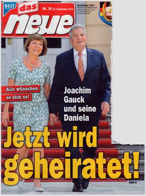 Joachim Gauck und seine Daniela - Alle wünschen es sich so! Jetzt wird geheiratet!