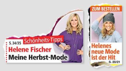 Schonheits-Tipps - Helene Fischer - Meine Herbst-Mode - Zum Bestellen - Helenes neue Mode ist der Hit