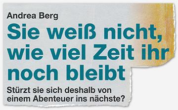 Andrea Berg - Sie weiß nicht, wie viel Zeit ihr noch bleibt - Stürzt sie sich deshalb von einem Abenteuer ins nächste?