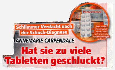 Schlimmer Verdacht nach der Schock-Diagnose - Annemarie Caprendale - Hat sie zu viele Tabletten geschluckt? Wer zu viel Paracetamol nimmt, muss mit schweren Nebenwirkungen rechnen