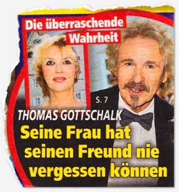 Die überraschende Wahrheit - Thomas Gottschalk - Seine Frau hat seinen Freund nie vergessen können