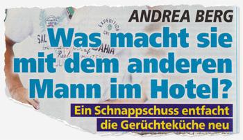Andrea Berg - Was macht sie mit dem anderen Mann im Hotel? Ein Schnappschuss entfacht die Gerüchteküche neu