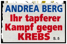 Andrea Berg - Ihr tapferer Kampf gegen Krebs