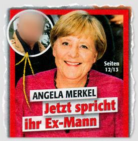 Angela Merkel - Jetzt spricht ihr Ex-Mann