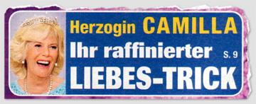 Herzogin Camilla - Ihr raffinierter Liebes-Trick