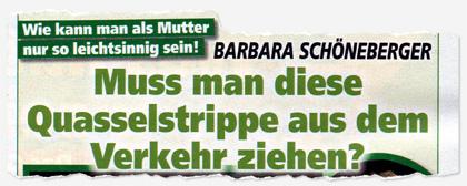 Wie kann man als Mutter nur so leichtsinnig sein! Barbara Schöneberger - Muss man diese Quasselstrippe aus dem Verkehr ziehen?