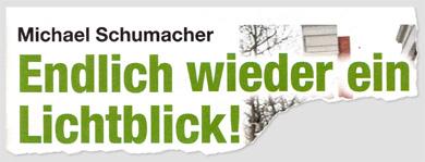 Michael Schumacher - Endlich wieder ein Lichtblick!