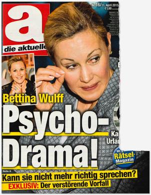 Bettina Wulff - Psycho-Drama! Kann sie nicht mehr richtig sprechen? EXKLUSIV: Der verstörende Vorfall