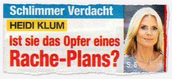 Schlimmer Verdacht - Heidi Klum - Ist sie das Opfer eines Rache-Plans?