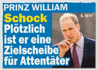 Prinz William - Schock - Plötzlich ist er eine Zielscheibe für Attentäter