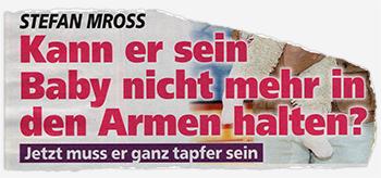 Stefan Mross - Kann er sein Baby nicht mehr in den Armen halten? - Jetzt muss er ganz tapfer sein